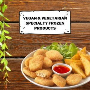 Vegan and Vegetarian Specialty Products