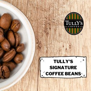 Tully's Signature Coffee Beans