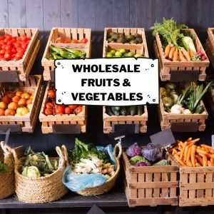 Wholesale Fruits and Vegetables